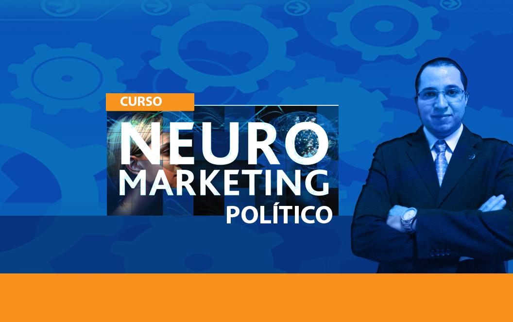 Curso de NeuroMarketing Político – SP – 10/07 – INSCRIÇÕES ENCERRADAS