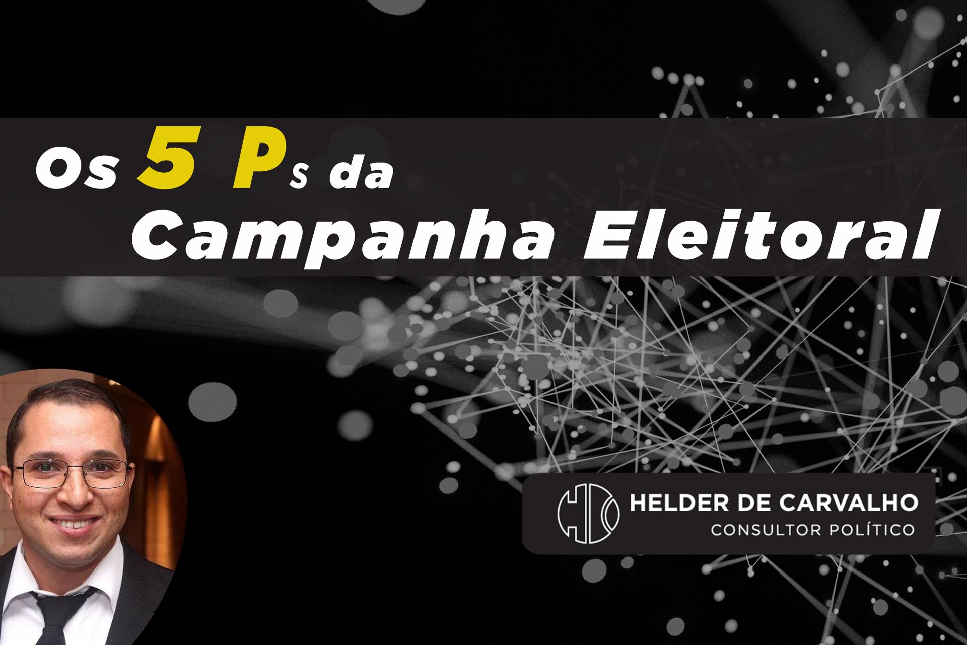 Os 5 Ps da Campanha Eleitoral