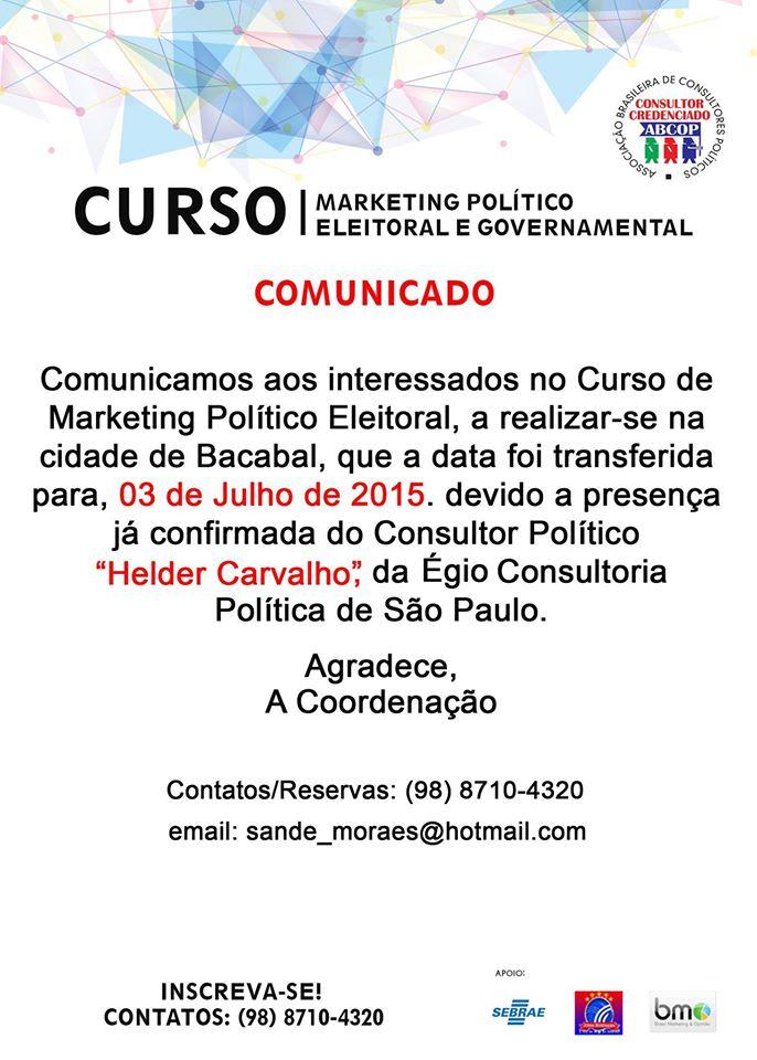 Alteração de Data – Curso de Marketing Político com Sande Moraes e Helder Carvalho – Bacabal -MA