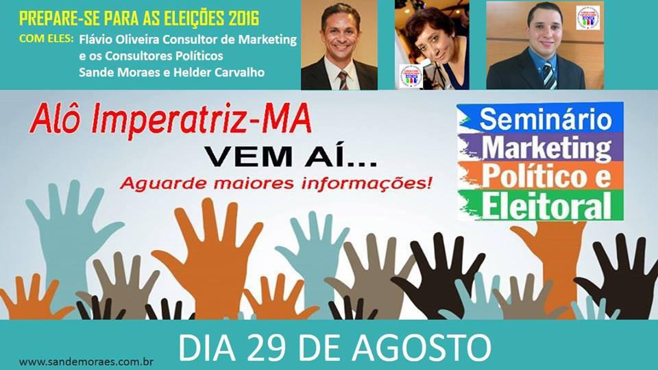 Seminário de Marketing Político – Imperatriz – 29 de Agosto/15