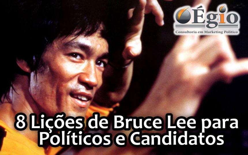 8 Lições de Bruce Lee para Políticos e candidatos